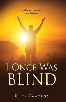 Picture of I Once Was Blind