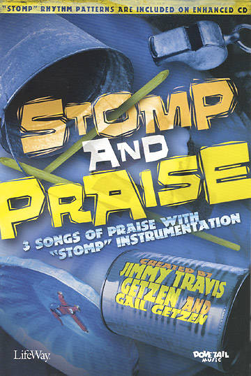 Stomp and Praise Choral Book