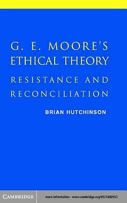 G. E. Moores Ethical Theory [Adobe Ebook]