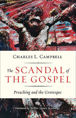 Picture of The Scandal of the Gospel