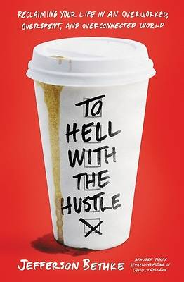 Picture of To Hell with the Hustle