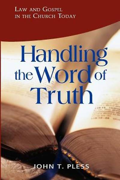 Handling the Word of Truth