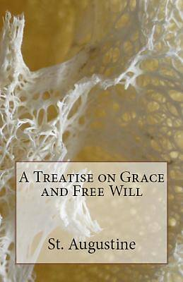 Picture of A Treatise on Grace and Free Will