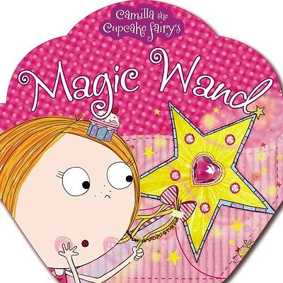 Camilla the Cupcake Fairys Magic Wand
