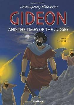 Picture of Gideon and the Times of the Judges, Retold