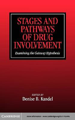 Stages and Pathways of Drug Involvement [Adobe Ebook]