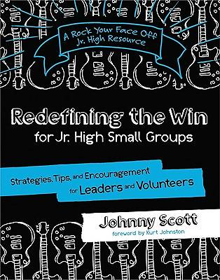 Redefining the Win for Jr. High Small Groups