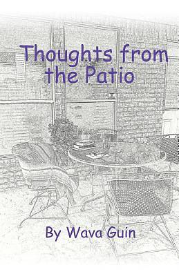 Picture of Thoughts from the Patio