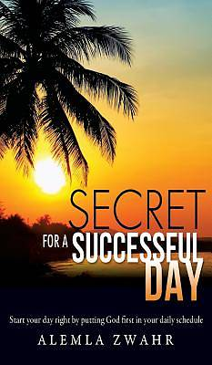 Secret for a Successful Day