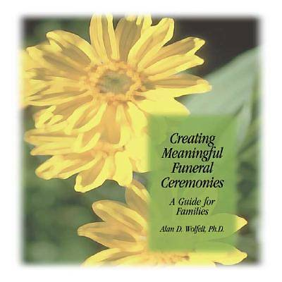 Creating Meaningful Funeral Ceremonies