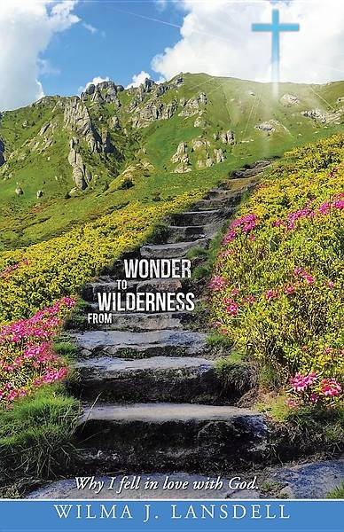 From Wilderness to Wonder