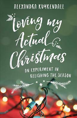 Picture of Loving My Actual Christmas - eBook [ePub]