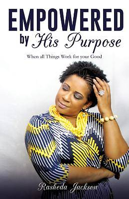 Empowered by His Purpose