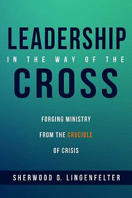 Picture of Leadership in the Way of the Cross