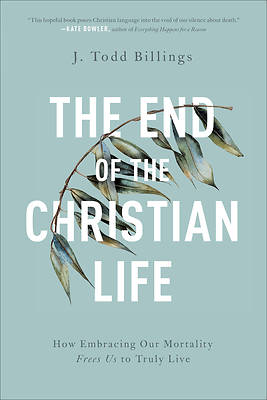 Picture of The End of the Christian Life