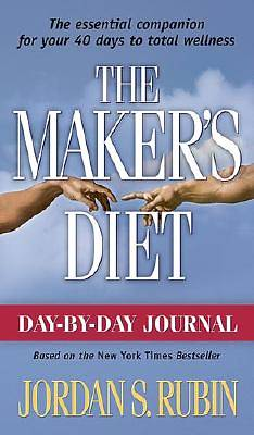The Makers Diet Day-By-Day Journal