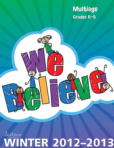 We Believe MultiAge Teachers Book Winter 2012