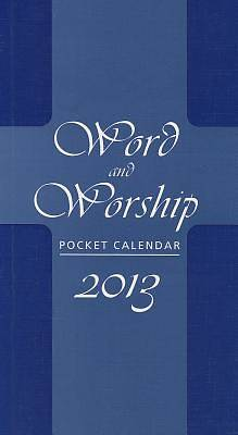 Word and Worship Pocket Calendar 2013