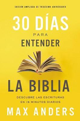 Picture of 30 Días Para Entender La Biblia