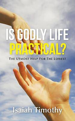 Is Godly Life Practical?