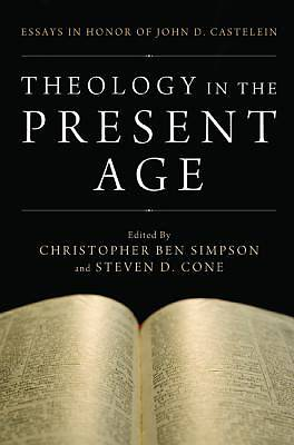 Picture of Theology in the Present Age