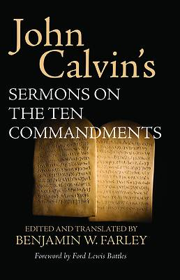 Picture of John Calvin's Sermons on the Ten Commandments