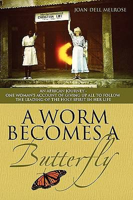 A Worm Becomes a Butterfly