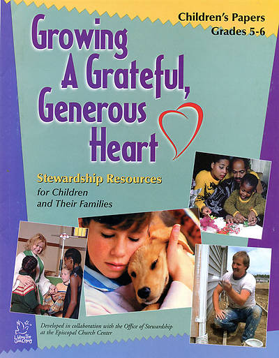Growing a Grateful, Generous Heart Childrens Papers, Grades 5-6