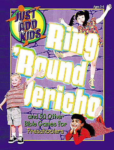 Just Add Kids: Ring Round Jericho Bible Games