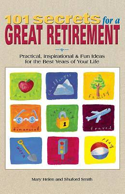 Picture of 101 Secrets for a Great Retirement