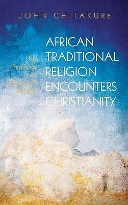 Picture of African Traditional Religion Encounters Christianity