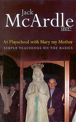 Picture of At Playschool with Mary My Mother