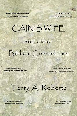 Picture of Cain's Wife and Other Biblical Conundrums