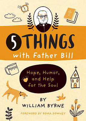 Picture of 5 Things with Father Bill
