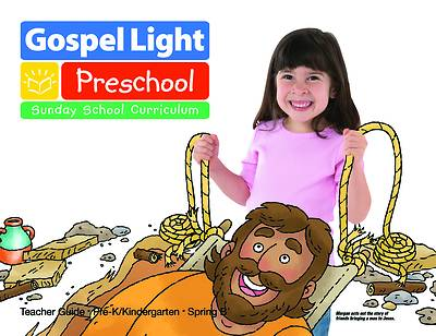 Gospel Light Pre-K & K Teacher Guide Spring 2017