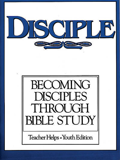 Picture of Disciple I Becoming Disciples Through Bible Study: Teacher Helps - Youth Edition Download