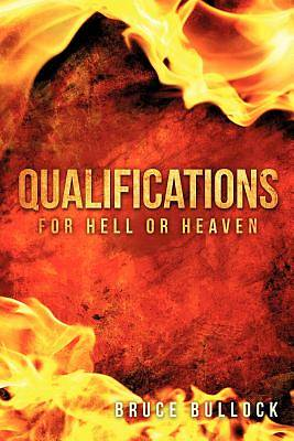 Picture of Qualifications for Hell or Heaven