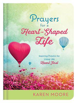 Picture of Prayers for a Heart-Shaped Life