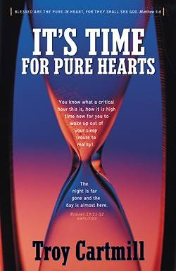 Its Time for Pure Hearts