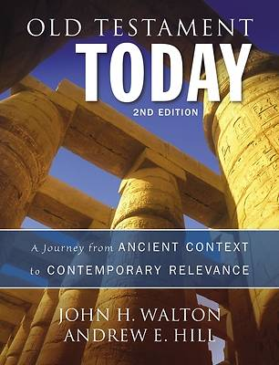 Old Testament Today, 2nd Edition