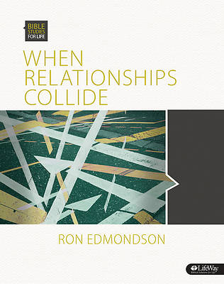 When Relationships Collide (Member Book)