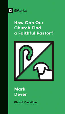 Picture of How Can Our Church Find a Faithful Pastor?