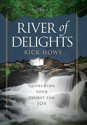 Picture of River of Delights, Volume 1
