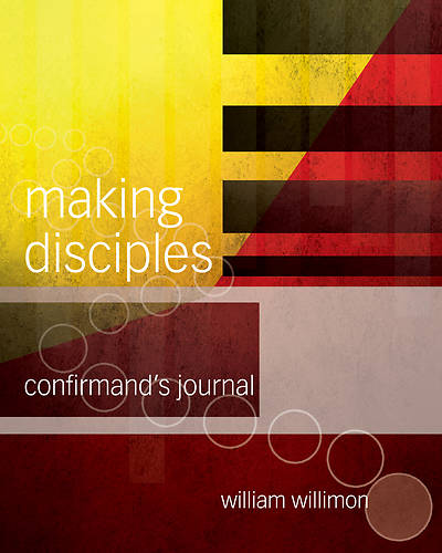Making Disciples: Confirmands Journal