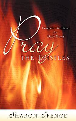 Pray the Epistles
