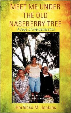 Meet Me Under the Old Naseberry Tree