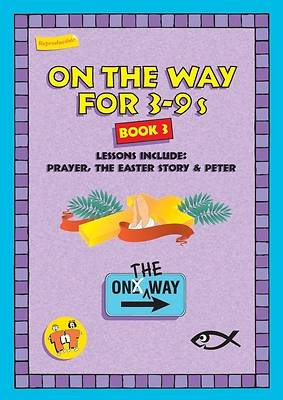 On the Way 3-9s (Book 3)
