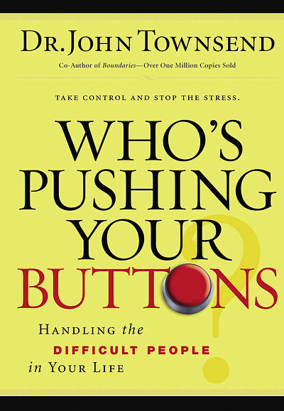 Whos Pushing Your Buttons?
