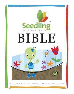 Seedling Bible--Growing with God