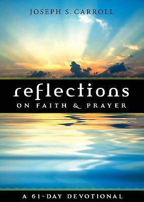Picture of Reflections on Faith and Prayer